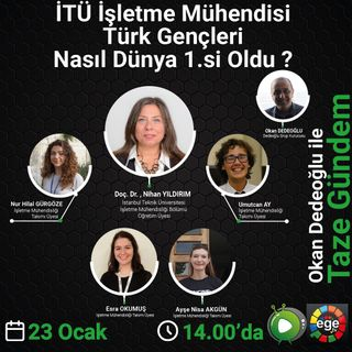 İTÜ İşletme Mühendisi Türk Gençleri Nasıl Dünya 1.si Oldu ?