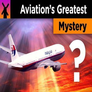 Episode 18: Malaysian MH370, Isaac Kappy, Flat Earth
