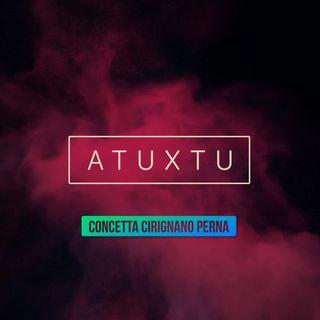 ATUXTU- Concetta Cirignano Perna