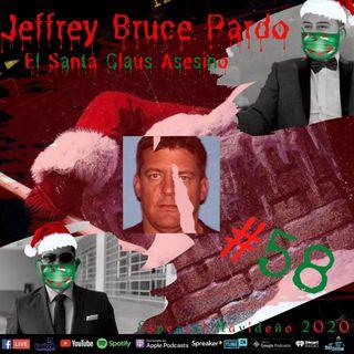 EL SANTA CLAUS ASESINO || El caso de Jeffrey Bruce Pardo || LA MASACRE DE COVINA
