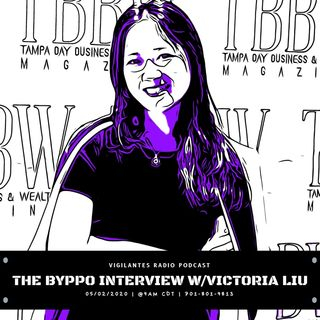 The Byppo Interview w/Victoria Liu.
