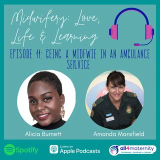 11:  Being a Midwife in an Ambulance Service