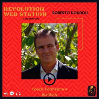 INTERVISTA ROBERTO DONDOLI - COACH, FORMATORE e SCRITTORE