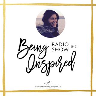 Being Inspired Ep. 021: On the Power of Thoughts with Kelley Cooper