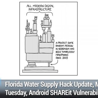 SN 806: C.O.M.B. - Florida Water Supply Hack Update, Major Patch Tuesday, Android SHAREit Vulnerability