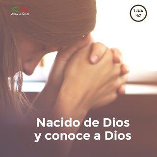 Oración 30 de abril (Nacido de Dios y conoce a Dios)