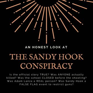 An Honest Look at the Sandy Hook Conspiracy with CW Wade (Part 2)