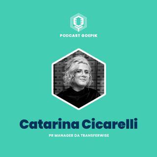 15. [Catarina Cicarelli, TransferWise]: Como ser disruptivo