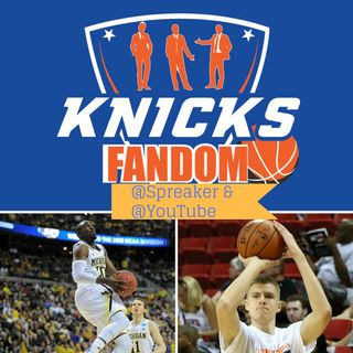 "EP 34: ""The Movement Known as ""NBA Fandom"" is born!"" & ""New York Knicks- Don't Call it a Comeback!"" - Knicksfandom"