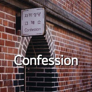 Ep. 13: Confession
