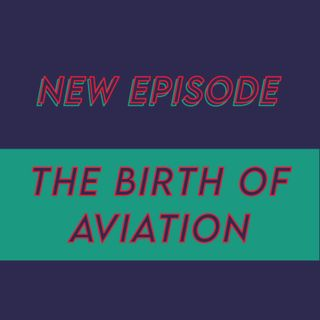 023 - The birth of Aviation