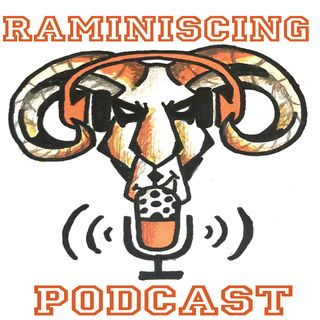 Raminiscing Episode 2