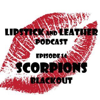 Episode 14: Scorpions - Blackout