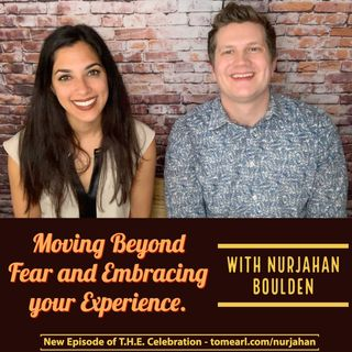 Moving Beyond Fear and Embracing your Experience