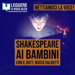 117 - Shakespeare ai bambini - con il Dott. Rocco Saldutti
