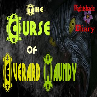 The Curse of Everard Maundy | Strange Tale | Podcast