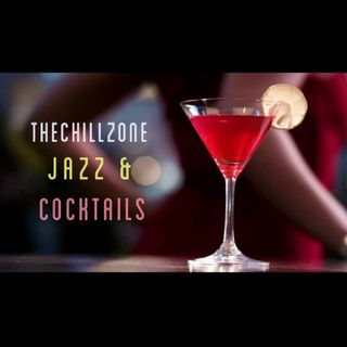 TheChillZone Jazz & Cocktails
