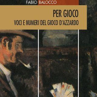 """Fabio Balocco """"Per gioco"""""""