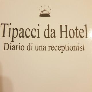 Gemma Formisano: Tipacci Da Hotel - Venerdì 22 Novembre 2013
