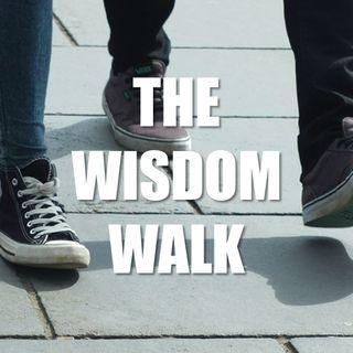 The Wisdom Walk - #2637