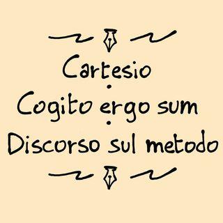 Cartesio - Cogito ergo sum: Discorso sul metodo (lettura integrale)