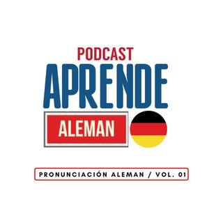 Pronunciación Aleman / Vol. 01