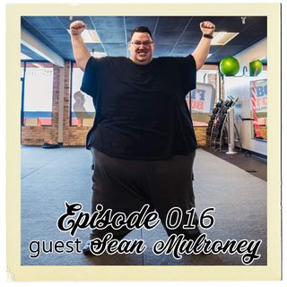 The Cannoli Coach: Larger Than Life w/ Sean Mulroney | Episode 016