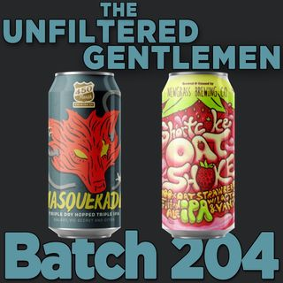 Batch204: 450 North Brewing Masquerade & Newgrass Brewing Shortcake Oat Shake