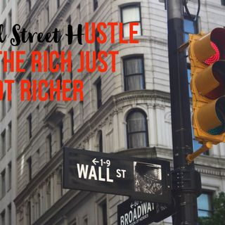 The Wall Street Hustle| The Truth Behind The Bailout