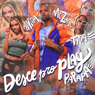 Mc Zaac - Desce Pro Play (PA PA PA)