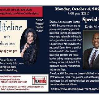 Lifeline with Apostle Shirley Jones:  Special Guest  Kevin M. Coleman.