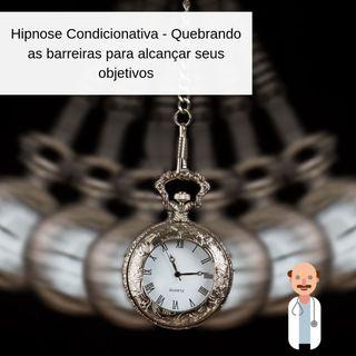075 Hipnose Condicionativa - Quebrando as barreiras da sua mente (Entrevista com Cesar David)