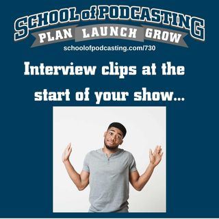 Interview Clips At the Start of Your Show