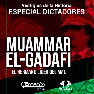Historia de los dictadores: Muammar El-Gadafi, el hermano líder del mal