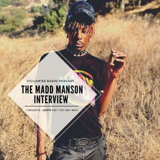 The Madd Manson Interview.