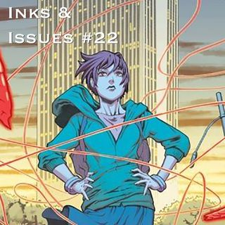 Inks & Issues #22 - Wayward Part 2 w/Tim Lanning
