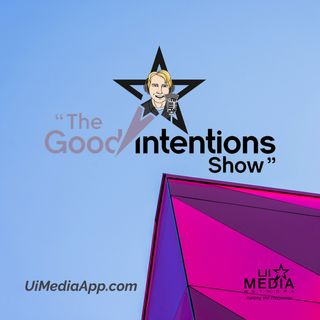 The Good Intentions Show