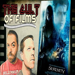 Serenity (2005) - The Cult of Films: Review