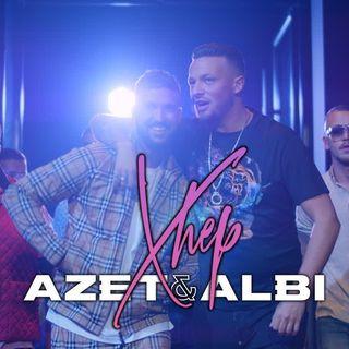 AZET & ALBI - XHEP (prod. by Lucry & Suena)