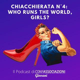 Chiacchierata n°1: who runs the world, girls?