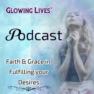 Faith & Grace In Fulfilling Destiny