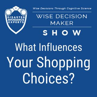 #47: What Influences Your Shopping Choices?