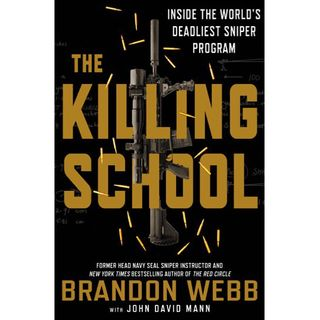 Brandon Webb The Killing School