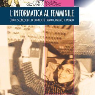 """Cinzia Ballesio """"L'informatica al femminile"""""""