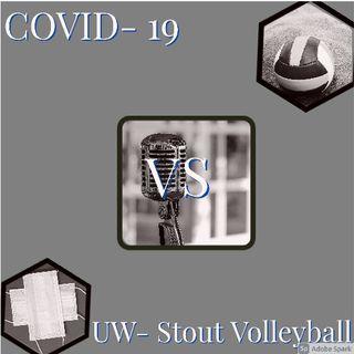 Covid-19 VS UW-Stout volleyball