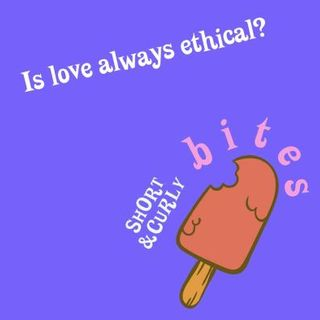 BITE — Is love good?