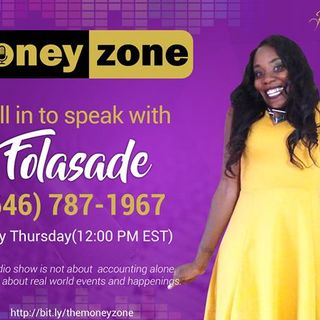 Episode #17 The Money Zone with Folasade