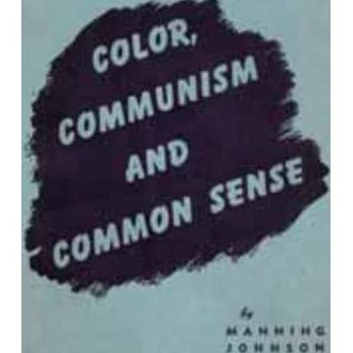 Racism, Color,  Communism, & Common Sense: 619-768-2945