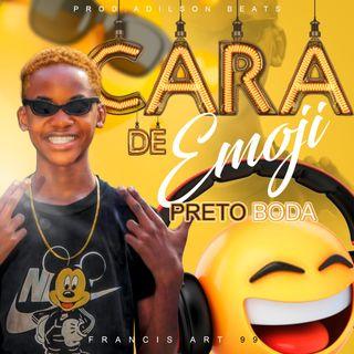 Preto Boda - Cara De Imoji (Prod..Adilson Beats)[2k21]