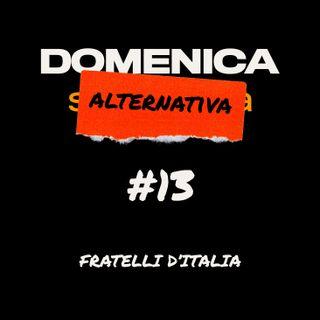 #13 - Fratelli d'Italia - 18/05/2020
